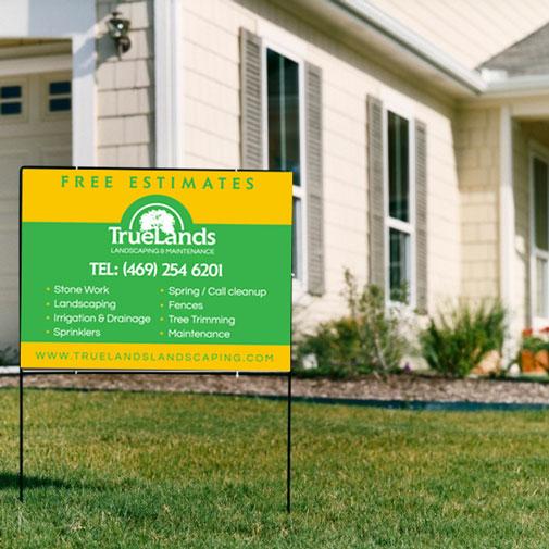 truelands yard sign